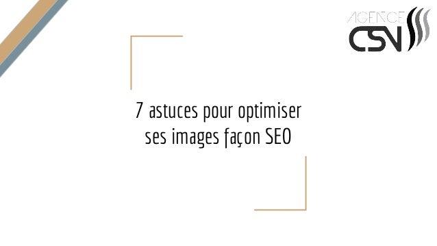 7 astuces pour optimiser ses images façon SEO