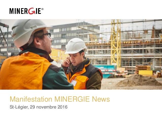 Manifestation MINERGIE News St-Légier, 29 novembre 2016