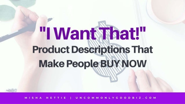 """""""I Want That!"""" How To Write E-Commerce Product Descriptions"""