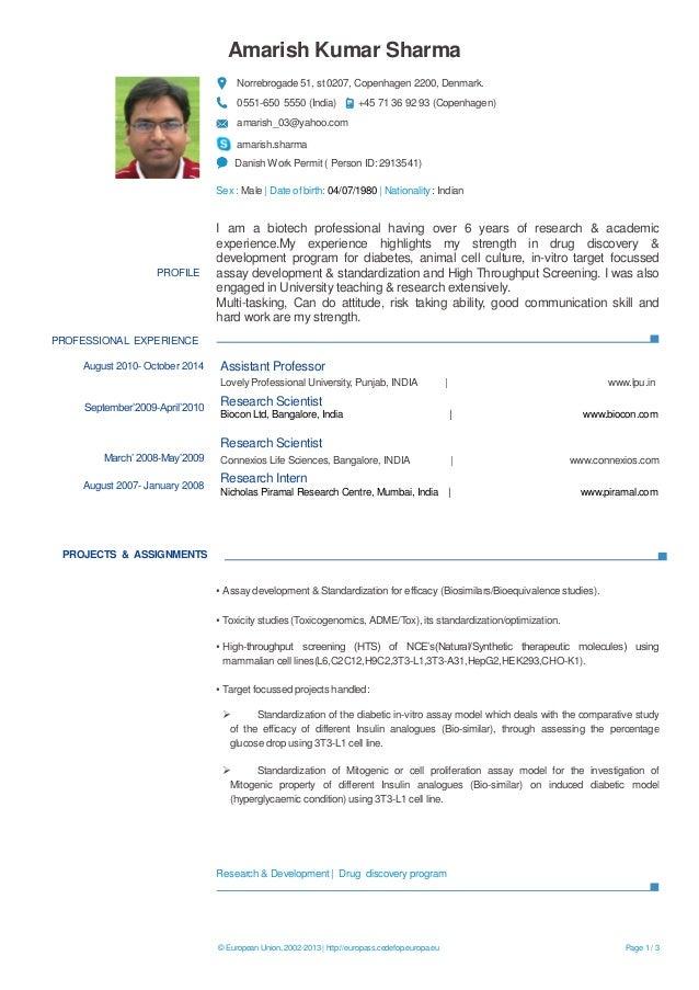 © European Union, 2002-2013 | http://europass.cedefop.europa.eu Page 1 / 3  Amarish Kumar Sharma  Norrebrogade 51, st 0207...