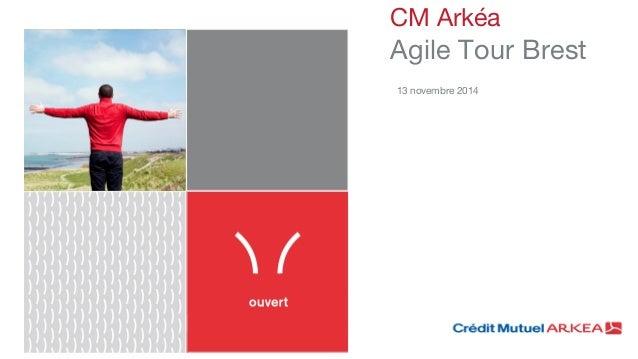 CM Arkéa  Agile Tour Brest  13 novembre 2014