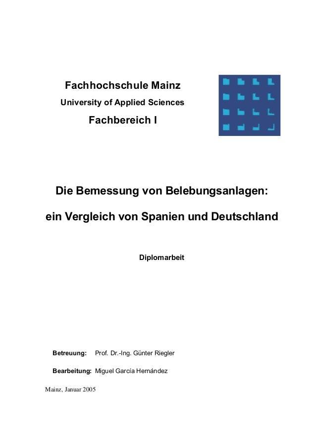 Fachhochschule Mainz University of Applied Sciences Fachbereich I Die Bemessung von Belebungsanlagen: ein Vergleich von Sp...