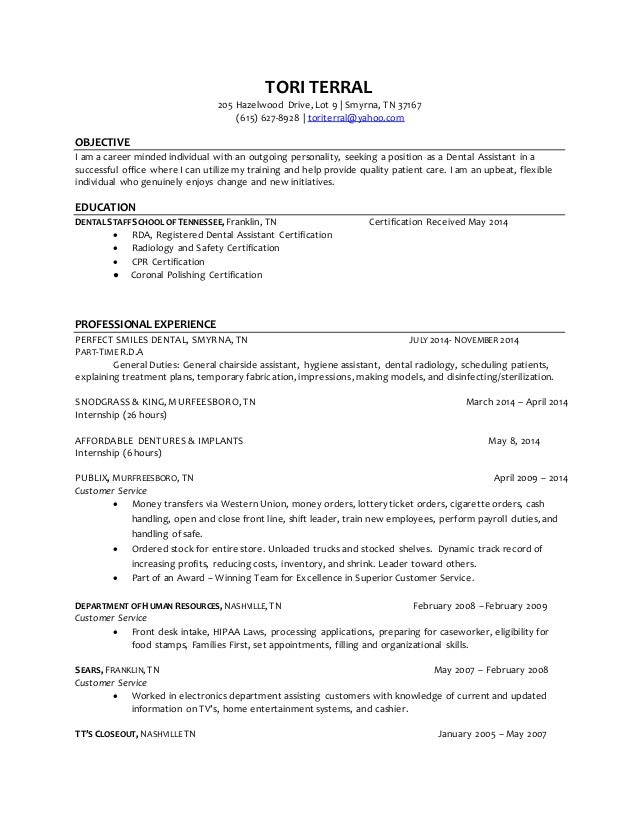Tori Terral Dental Assistant Resume-4. TORI TERRAL 205 Hazelwood Drive, Lot  9 | Smyrna, TN 37167 (615) ...