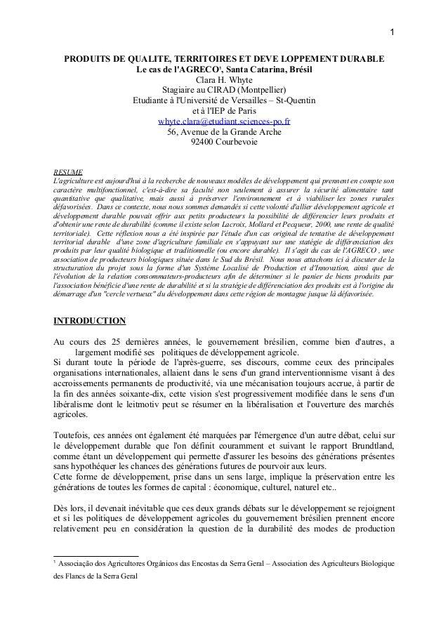 PRODUITS DE QUALITE, TERRITOIRES ET DEVE LOPPEMENT DURABLE Le cas de l'AGRECO1 , Santa Catarina, Brésil Clara H. Whyte Sta...