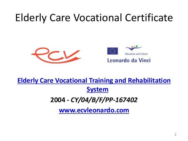 7b M-Care: Elderly Care Vocational Certificate