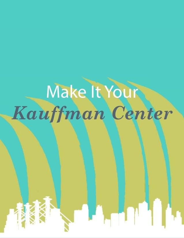 Make It Your Kauffman Center