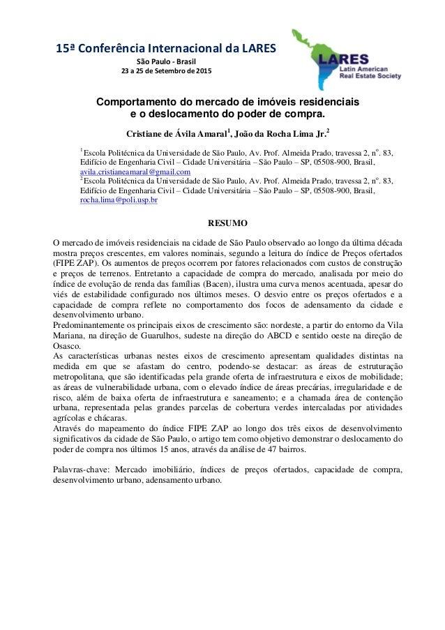 15ª Conferência Internacional da LARES São Paulo - Brasil 23 a 25 de Setembro de 2015 Comportamento do mercado de imóveis ...