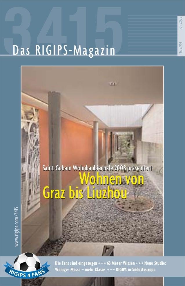 3415Das RIGIPS-Magazin Nr.2/08Juli2008 www.rigips.com/3415 Die Fans sind eingezogen + + + 63 Meter Wissen + + + Neue Studi...