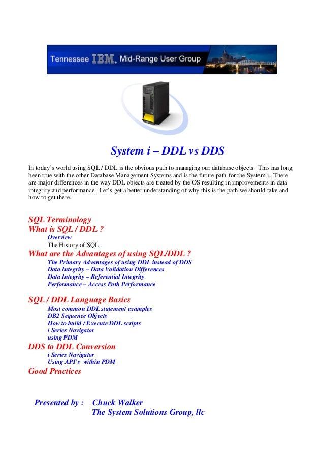 System i - DDL vs DDS Presentation