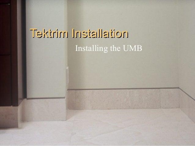 Strange Tektrim Umb Installation Wiring Digital Resources Counpmognl