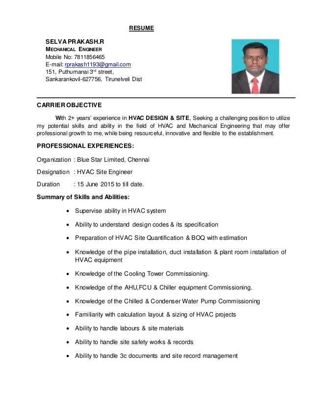 Attractive RESUME SELVA PRAKASH.R MECHANICAL ENGINEER Mobile No: 7811856465 E Mail:  Rprakash1193 ... For Hvac Engineer Resume