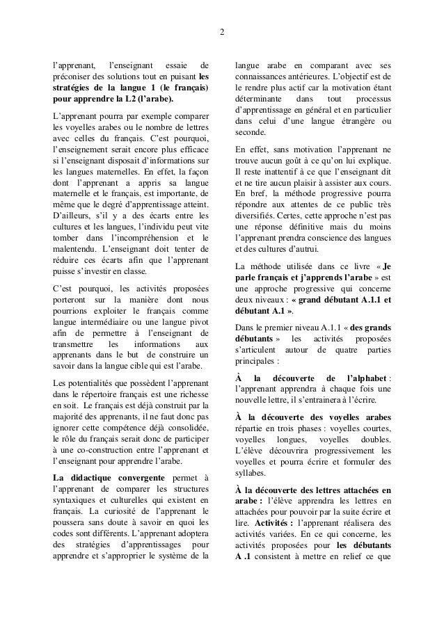 2 l'apprenant, l'enseignant essaie de préconiser des solutions tout en puisant les stratégies de la langue 1 (le français)...
