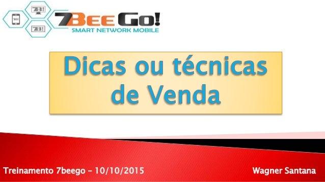 Wagner SantanaTreinamento 7beego – 10/10/2015
