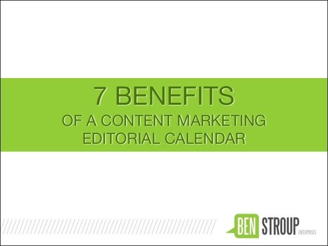 7 BENEFITS OF A CONTENT MARKETING   EDITORIAL CALENDAR