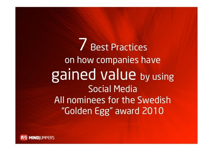 """7 Best Practices   on how companies have gained value by using         Social Media All nominees for the Swedish   """"Golden..."""