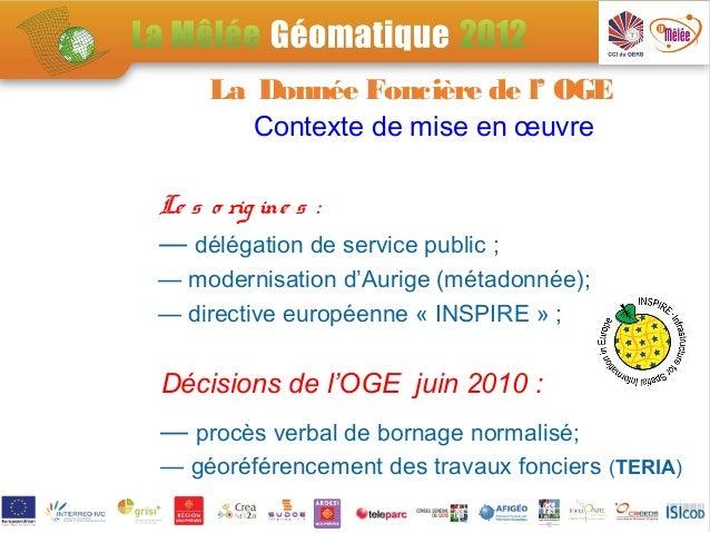 SP2-1: Créer les bonnes passerelles entre information géographique et OPEN DATA - Le portail Géofoncier et OPEN DATA Slide 3
