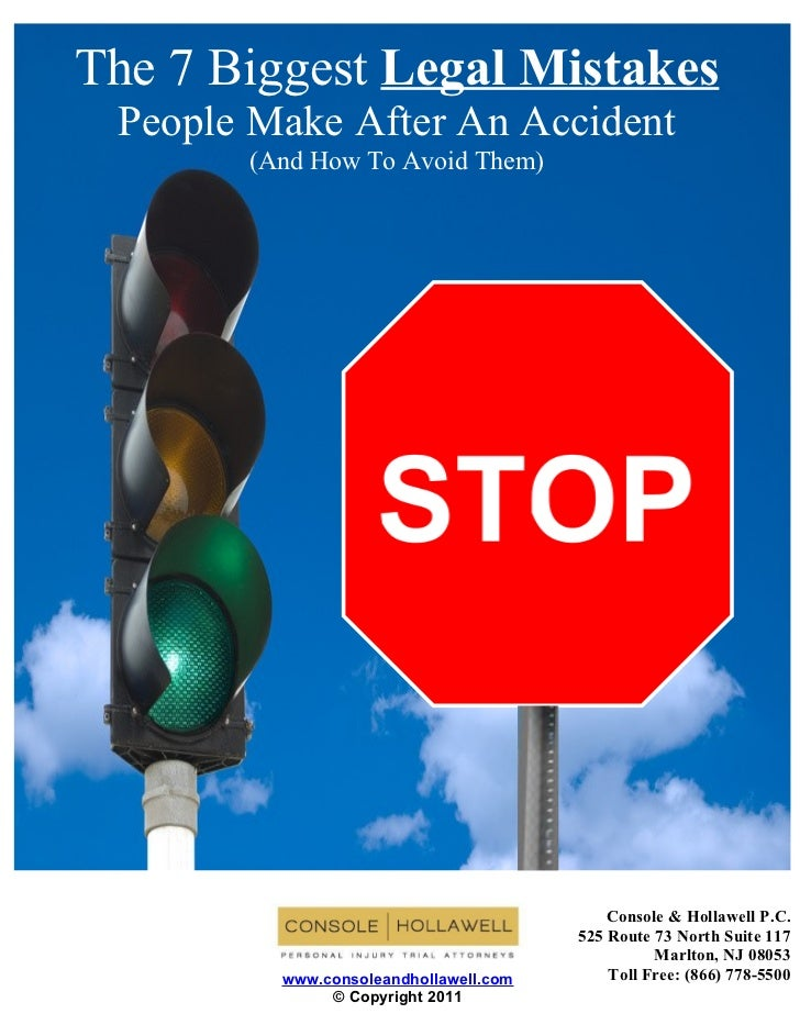 7 Biggest Legal Mistakes People Make After An Accident