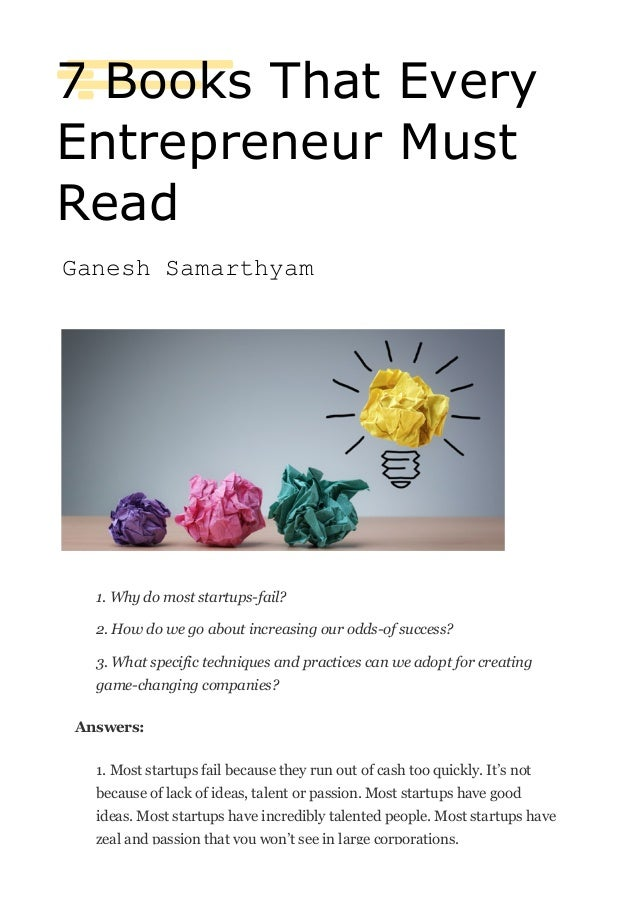From: SG Ganesh sgganesh@gmail.com Subject: Date: 2 January 2016 at 8:33 AM To: 7 Books That Every Entrepreneur Must Read ...