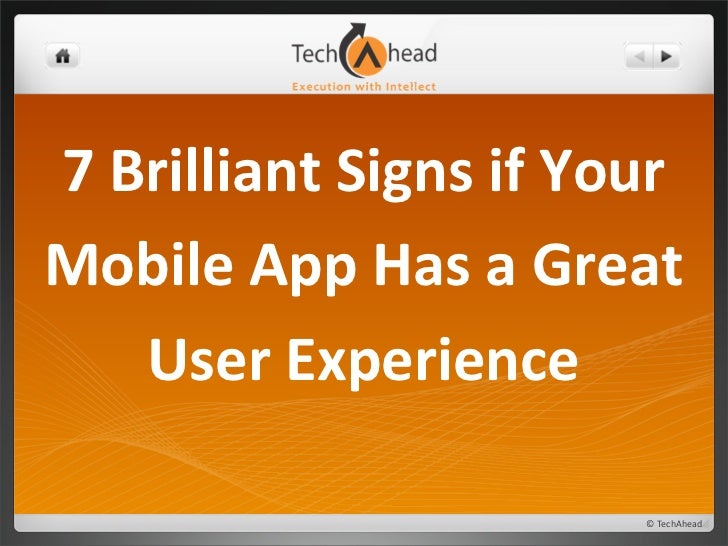 7 Brilliant Signs if Your Mobile App Has a Great       User Experience                              ...
