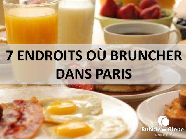 7 ENDROITS OÙ BRUNCHER DANS PARIS