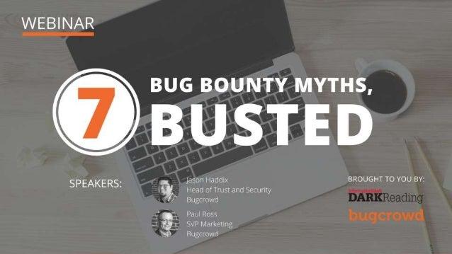 7 Bug Bounty Myths