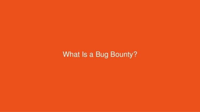 7 Bug Bounty Myths, BUSTED Slide 2
