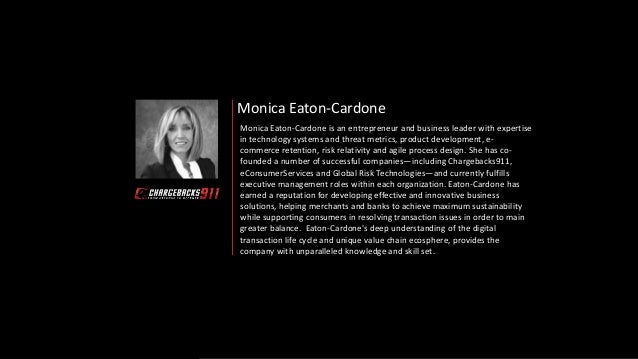 Monica Eaton-Cardone Monica Eaton-Cardone is an entrepreneur and business leader with expertise in technology systems and ...