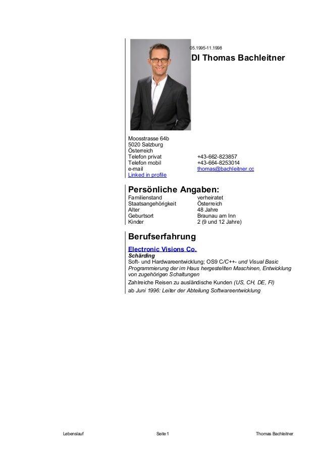 DI Thomas Bachleitner Moosstrasse 64b 5020 Salzburg Österreich Telefon privat +43-662-823857 Telefon mobil +43-664-8253014...