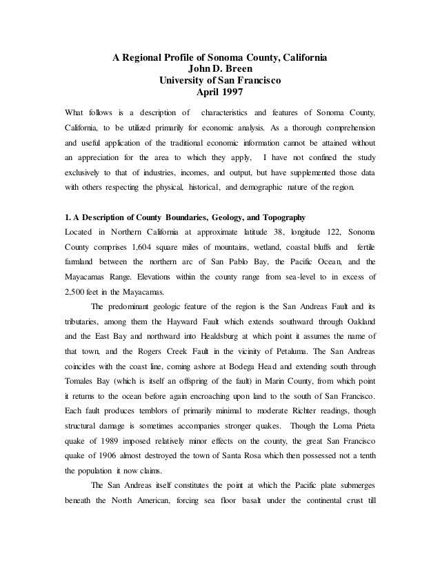 A Regional Profile of Sonoma County, California John D. Breen University of San Francisco April 1997 What follows is a des...