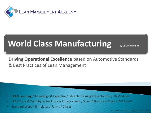 World Class Manufacturing by L&M Consulting Driving Operational Excellence based on Automotive Standards & Best Practices ...