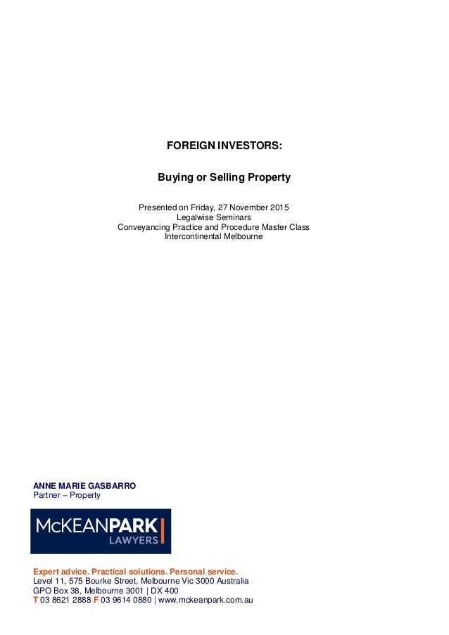 Foreign investors buying or selling property foreign investors buying or selling property presented on friday 27 november 2015 legalwise seminars solutioingenieria Images