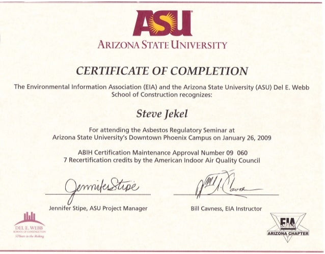 sdj asu asbestos course  aruzona srnrn uxrvers rty certificate of c ompletioa the environmental lnformation association ela