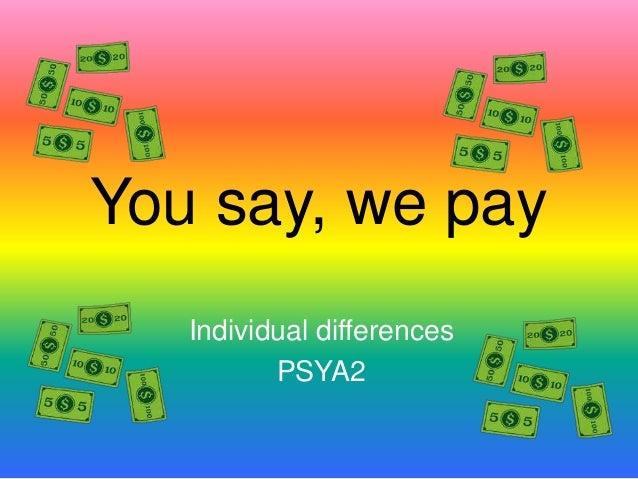 You say, we payIndividual differencesPSYA2
