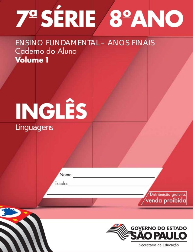 7a SÉRIE 8o ANO ENSINO FUNDAMENTAL – ANOS FINAIS Caderno do Aluno Volume1 INGLÊS Linguagens