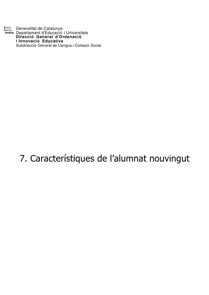 Generalitat de Catalunya Departament d'Educació i Universitats Direcció General d'Ordenació i Innovació Educativa Subdirec...