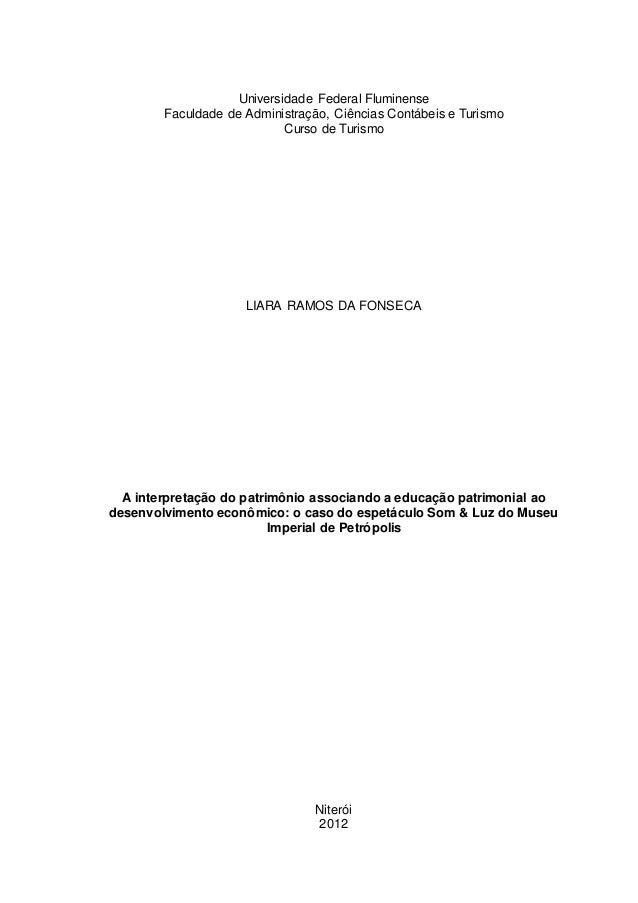 Universidade Federal Fluminense Faculdade de Administração, Ciências Contábeis e Turismo Curso de Turismo LIARA RAMOS DA F...