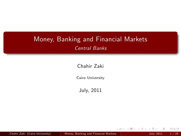 Money, Banking and Financial Markets                                       Central Banks                                  ...