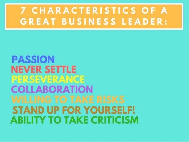 Sarang Ahuja: 7 Characteristics of a Great Business Leader Slide 2