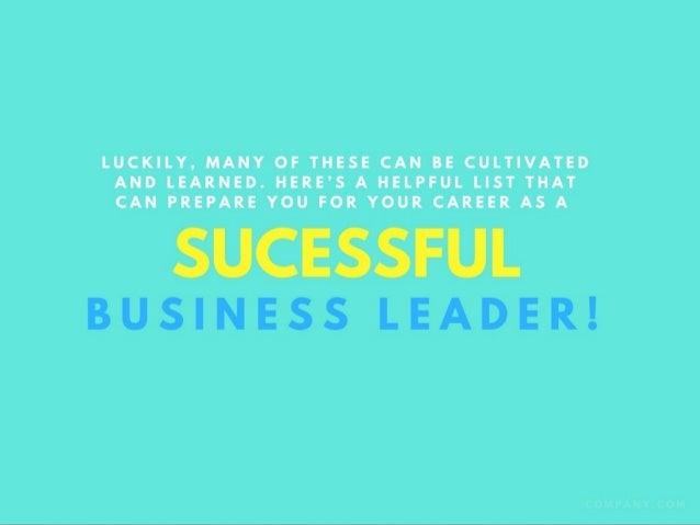 Sarang Ahuja: 7 Characteristics of a Great Business Leader Slide 3