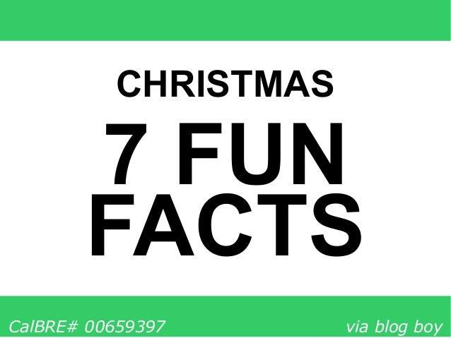 Christmas Fun Facts.7 Christmas Fun Facts