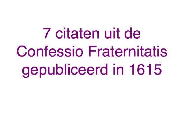Citaten Uit De Aanslag : Citaten uit de confessio fraternitatis rc belijdenis van