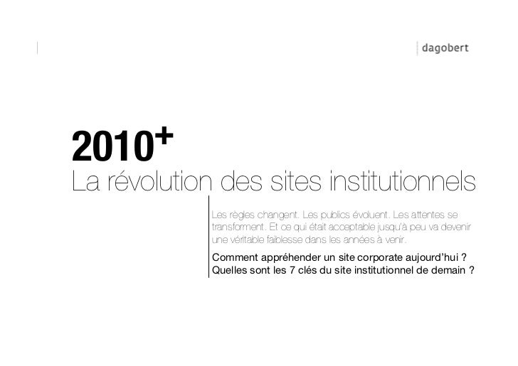 APPROCHE STRATÉGIQUE                + Avant, c'était facile sur les sites institutionnels   2010   La révolution des sites...