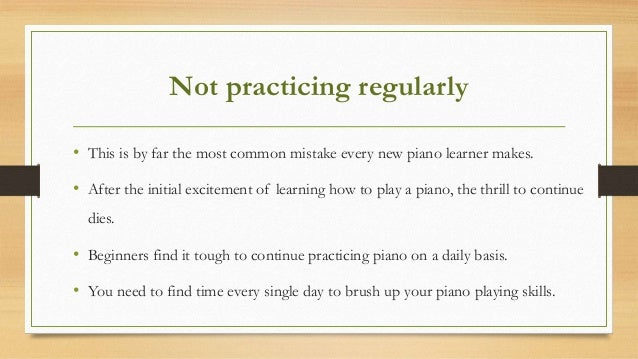 7 common mistakes new piano beginners make