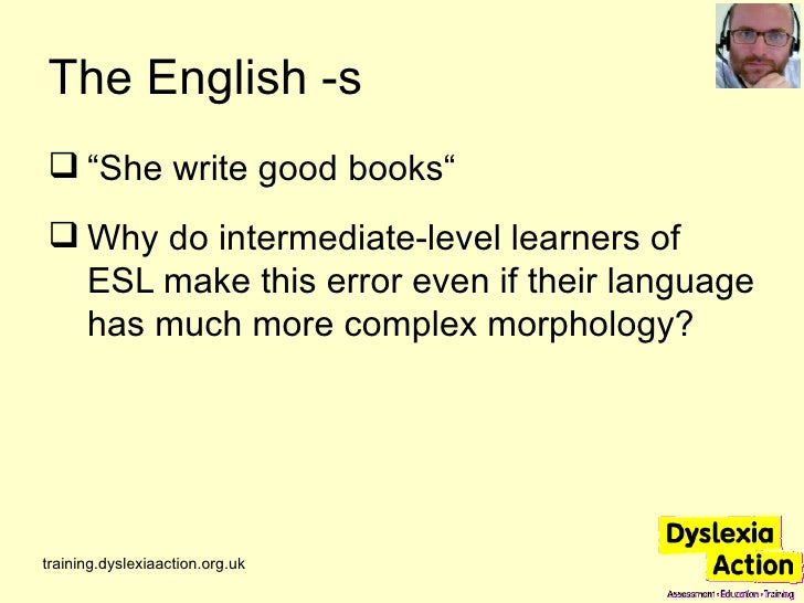 misconceptions about adults' language learning Dyslexia is the most common language-based learning disability, yet it is  most  children and adults with dyslexia can read, though it may be.
