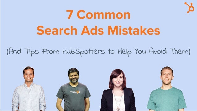 And Tips From HubSpotters to Help You Avoid Them