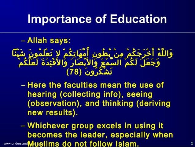 www.understandquran.com 2 Importance of Education – Allah says: يائاْائ شَي نَي منوُنو لَي عْائ ت...