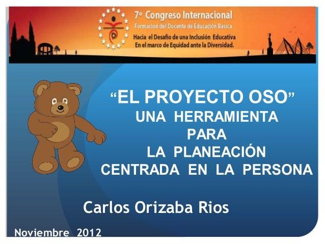 Carlos Orizaba RiosNoviembre 2012