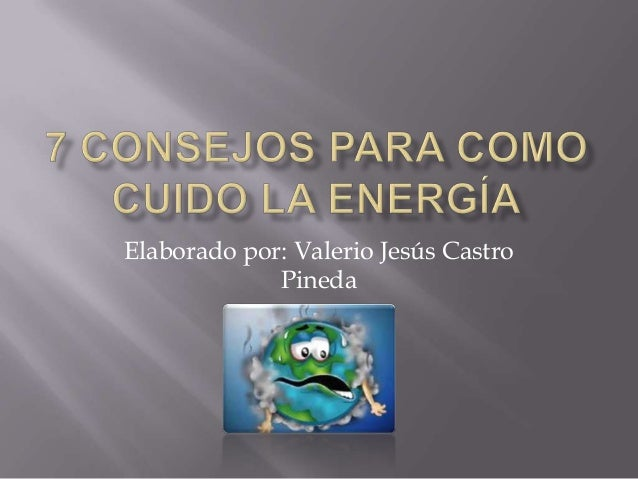 Elaborado por: Valerio Jesús Castro Pineda
