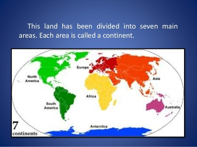 Continents - Name the seven continents