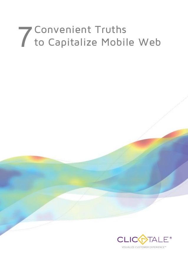 7   Convenient Truths    to Capitalize Mobile Web